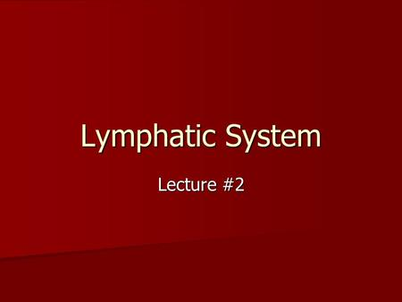 Lymphatic System Lecture #2. Lymph nodes Round bean-shaped structures found at certain points along lymphatic vessels Round bean-shaped structures found.