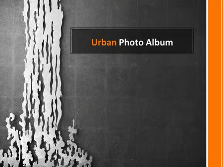 Urban Photo Album. NEW PICTURE EFFECTS Introducing.