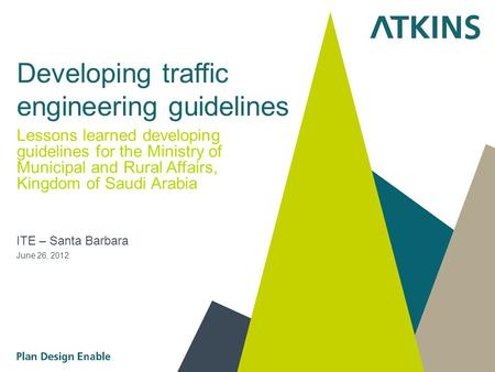 Developing traffic engineering guidelines Lessons learned developing guidelines for the Ministry of Municipal and Rural Affairs, Kingdom of Saudi Arabia.