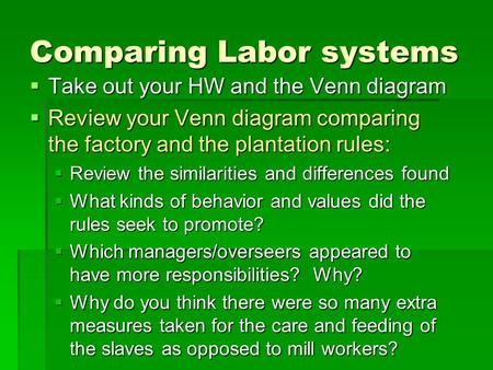 Comparing Labor systems