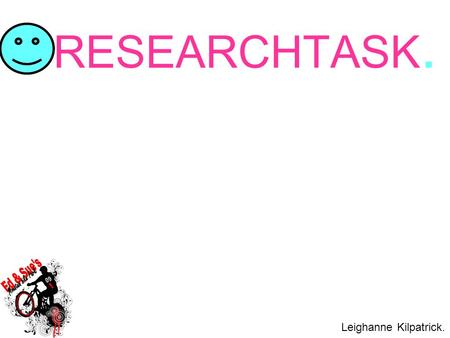 RESEARCHTASK. Leighanne Kilpatrick.. Simple Keyword search I used Google. p1.