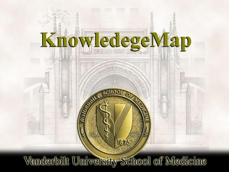 KnowledegeMap. Features  Find all lecture handouts in the curriculum  Find medical concepts in all the lectures.