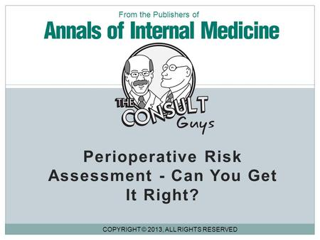Perioperative Risk Assessment - Can You Get It Right?