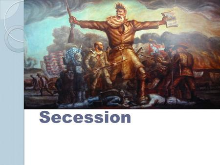 Secession. Introduction  The decision of the Supreme Court on the Dred Scott Case will allow for the spread of slavery across all of the territories.