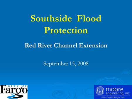Southside Flood Protection Red River Channel Extension September 15, 2008.