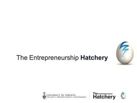 The Entrepreneurship Hatchery. Business Model Canvas Workshop.