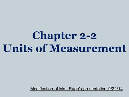 Chapter 2-2 Units of Measurement