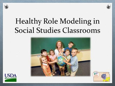 Healthy Role Modeling in Social Studies Classrooms.