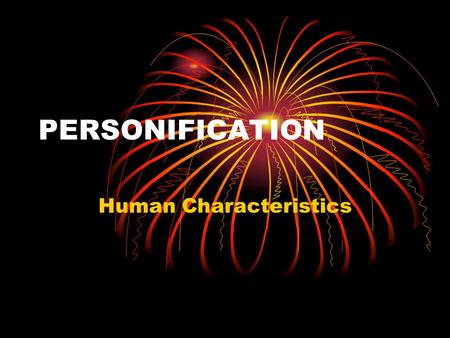 PERSONIFICATION Human Characteristics. Map TapPersonification (figurative language) 2 Teacher Page Content: Personification (figurative language) Grade: