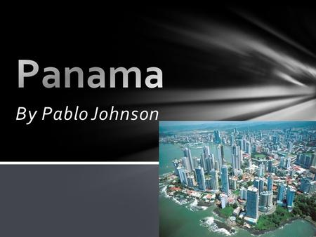By Pablo Johnson. Panama is located in Central America. Panama is situated between Costa Rica and Columbia. The capital city of Panama is Panama City.