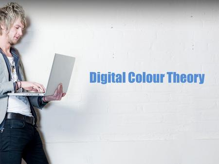 Digital Colour Theory. What is colour theory? It is the theory behind colour mixing and colour combination.