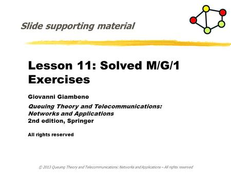 Lesson 11: Solved M/G/1 Exercises