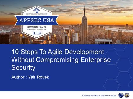 10 Steps To Agile Development Without Compromising Enterprise Security