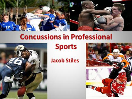 Concussions in Professional Sports Jacob Stiles. Intro What is a concussion? What is a concussion? Concussions by the numbers Concussions by the numbers.