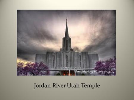Jordan River Utah Temple. Background I don't have a favorite temple. To me, they are all wonderful, sacred houses of God that fulfill the same purpose.