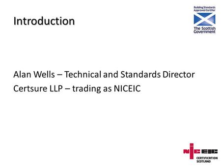 Bs7671 formula and tips ppt video online download introduction alan wells technical and standards director certsure llp trading as niceic greentooth