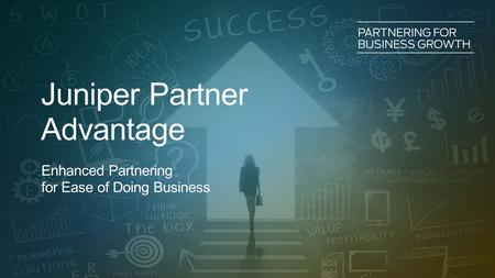 Juniper Partner Advantage