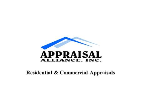 Residential & Commercial Appraisals. First incorporated in 2000 Serving 10 Counties on the West Coast of Florida Nine State Certified Residential Appraisers.