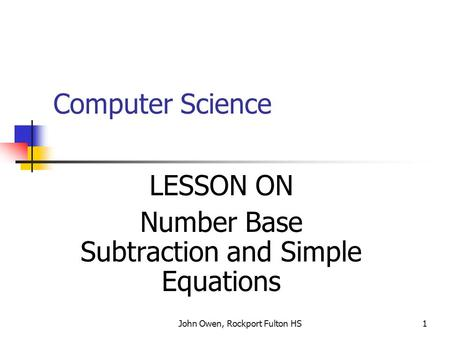 LESSON ON Number Base Subtraction and Simple Equations