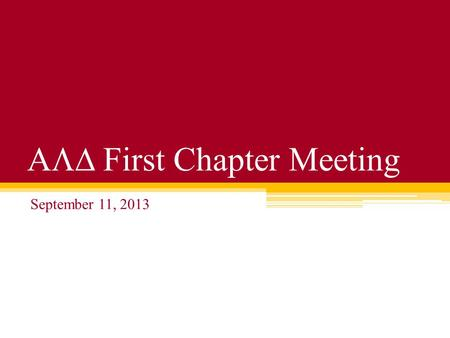 First Chapter Meeting September 11, 2013. PositionName Phone Number PresidentTaylor Vice PresidentCody