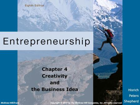 Chapter 4 Creativity and the Business Idea
