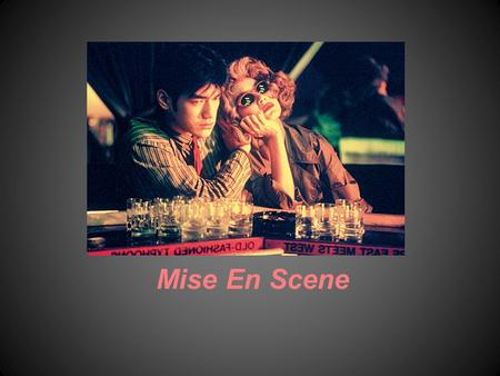 Mise En Scene. Definition: Mise En Scene A French term meaning what is put into a scene or frame Visual information in front of the camera Communicates.
