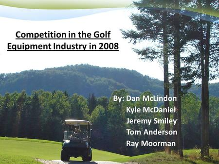 Competition in the Golf Equipment Industry in 2008
