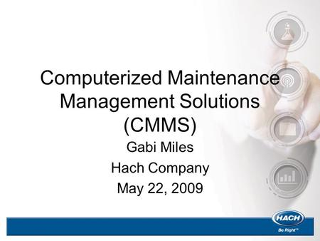 Computerized Maintenance Management Solutions (CMMS)