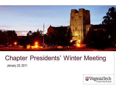 Chapter Presidents' Winter Meeting January 22, 2011.