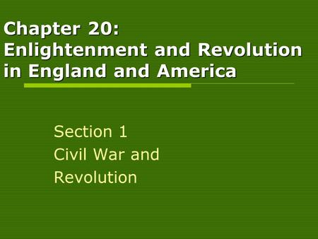 Chapter 20: Enlightenment and Revolution in England and America
