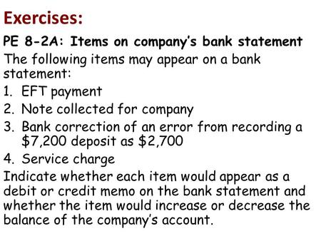 Exercises: PE 8-2A: Items on company's bank statement