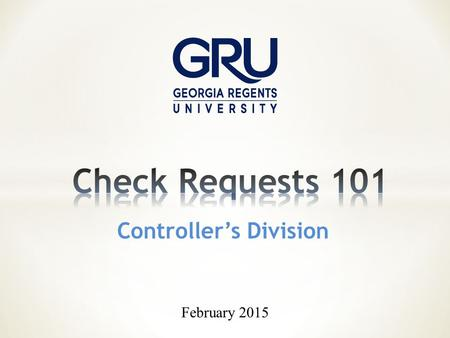 Controller's Division February 2015. Purchase Orders are processed by Supply Chain (Purchasing). Purchase Order Check Request P-card Check Requests are.