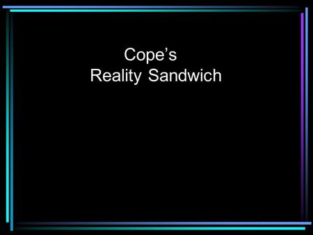 Cope's Reality Sandwich. The curriculum vita [cv] AKA Dossier, vita, application, etc.
