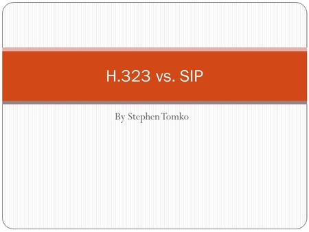 By Stephen Tomko H.323 vs. SIP. Internal PBX Call Extension number is dialed PBX receives extension Routes extension Routes call to the phone Call begins.