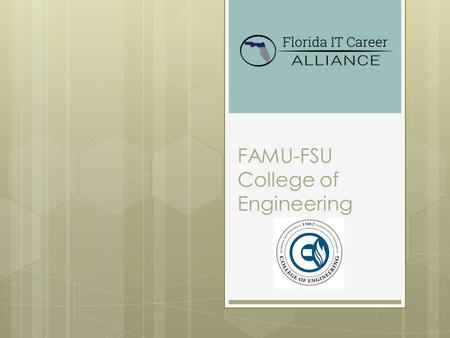 "FAMU-FSU College of Engineering. Introduction to Engineering  What is engineering? ""Application of science and math to solve problems""  Why do we need."