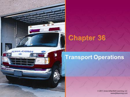 Chapter 36 Transport Operations.