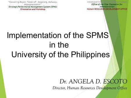 Implementation of the SPMS in the University of the Philippines