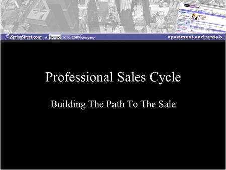 Building The Path To The Sale Professional Sales Cycle.
