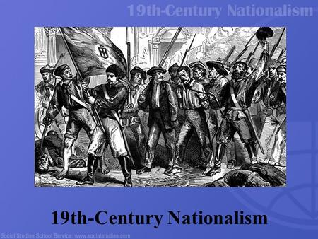 19th-Century Nationalism. 2 Part I: Nations and Nationalism What does this mean to you?