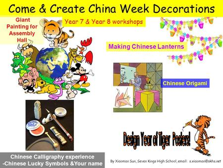 Come & Create China Week Decorations Making Chinese Lanterns Chinese Calligraphy experience -Chinese Lucky Symbols &Your name Giant Painting for Assembly.