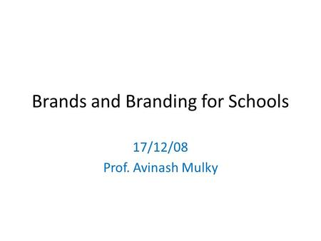 Brands and Branding for Schools