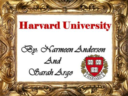 Harvard University is located in Boston, Massachusetts. It was founded in 1636. Their school color is crimson, and their mascot is a pilgrim.