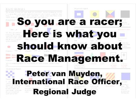 Peter van Muyden, International Race Officer,