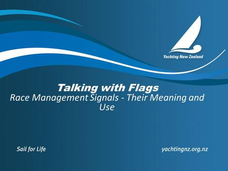 Talking with Flags Race Management Signals - Their Meaning and Use.