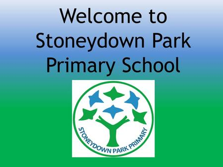 Welcome to Stoneydown Park Primary School
