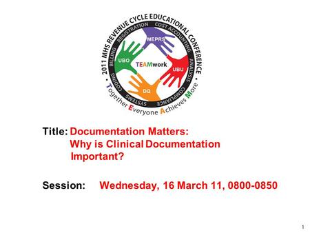 Title: Documentation Matters: Why is Clinical Documentation Important?