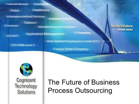 "The Future of Business Process Outsourcing. The BPO Hype Cycle Source: Gartner Group, ""The Hype Cycle for IT Services"", June 6, 2003. Rising investments."