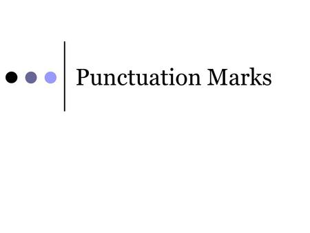 Punctuation Marks. Comma Rules Use commas after each item except the last in a series of three or more items. I bought apples, bananas, and oranges at.