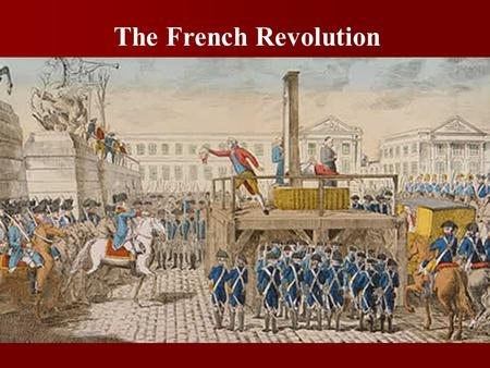 The French Revolution. Louis XV r. 1715-1774 Duke of Orléans Regent to Louis XV.