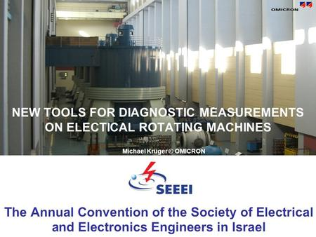 NEW TOOLS FOR DIAGNOSTIC MEASUREMENTS ON ELECTICAL ROTATING MACHINES